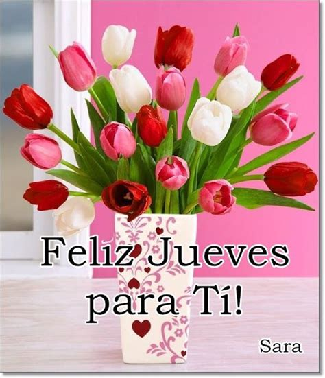 imagenes jueves con rosas 86 best images about feliz jueves on pinterest amigos
