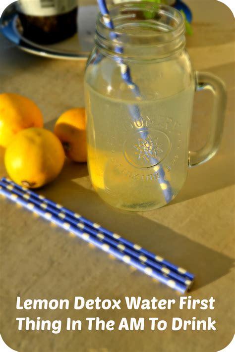 Detox Side Effects Of Lemon Water by Morning Lemon Detox Water