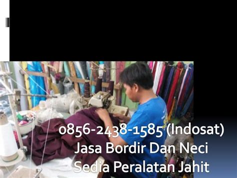 Jasa Bordir Logo 0856 2438 1585 indosat jasa bordir logo murah jelekong