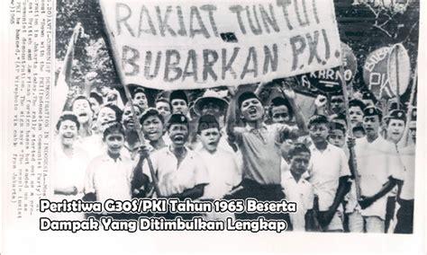 Sistom Politik 1965 Original peristiwa g30s pki tahun 1965 beserta dak yang ditimbulkan lengkap seputar pengetahuan