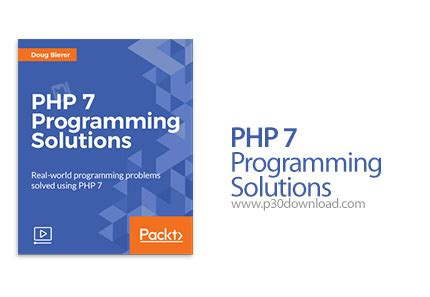 tutorial php programming packt php 7 programming solutions a2z p30 download full