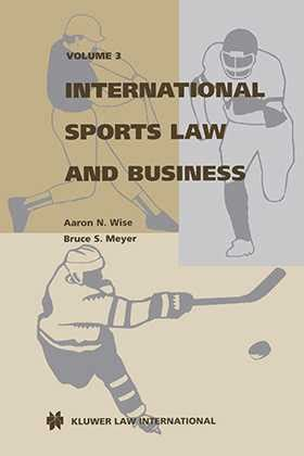 International Sports Law And Business Volume 3 Wolters
