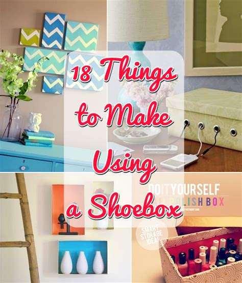 Home Decor Diy Projects 18 diy things to make using a shoebox diy craft projects