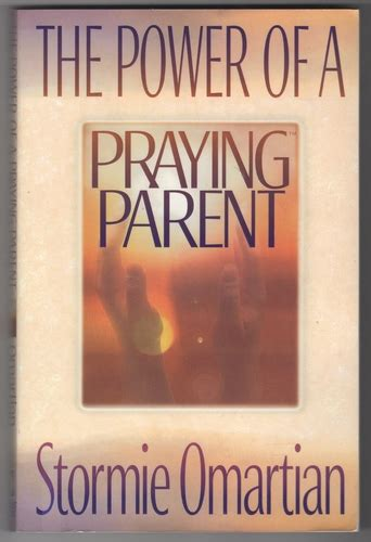 amanda omartian the power of a praying parent stormie omartian