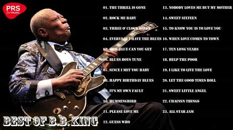 bb king best album bb king greatest hits album bb king king of the