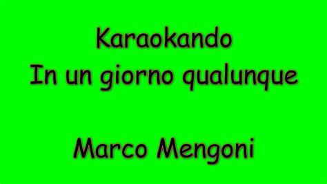 testo in un giorno qualunque karaoke italiano in un giorno qualunque marco mengoni