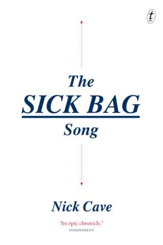 libro the sick bag song swept up by nick cave s reminiscences indaily
