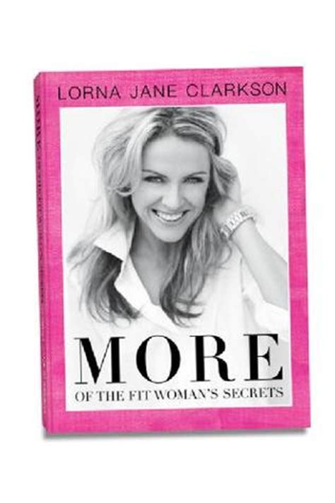 more to a fit books more of the fit s secrets by lorna clarkson