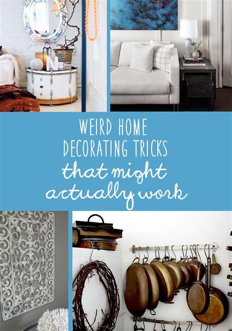 home tricks 21 weird home decorating tricks that might actually work