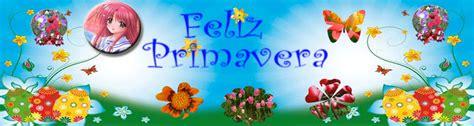 imagenes feliz dia primavera dia de la primavera fherluka