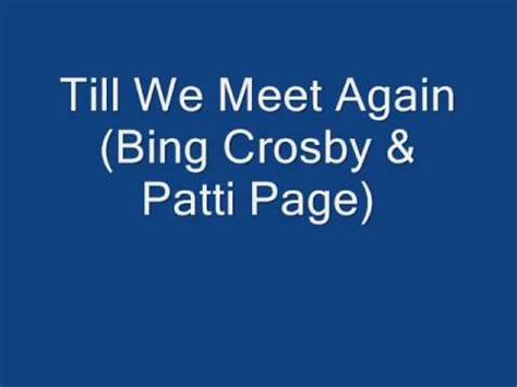 Letter Closing Until We Meet Again Till We Meet Again Crosby Patti Page