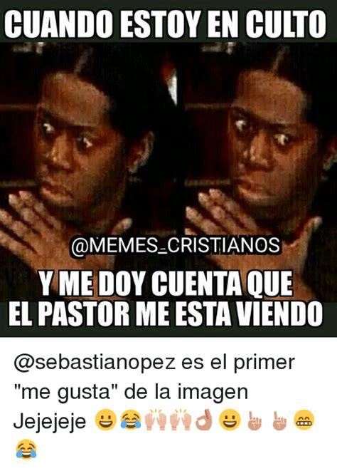 imagenes memes religiosos cuando estoyen culto cristianos y me doy cuenta que el