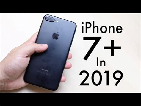 iphone 7 plus in 2019 still worth it review