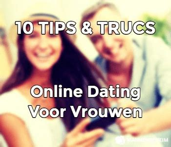 10 Tips For Dating A by 10 Simpele Dating Tips Trucs Voor Vrouwen