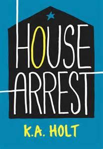 house arrest k a holt
