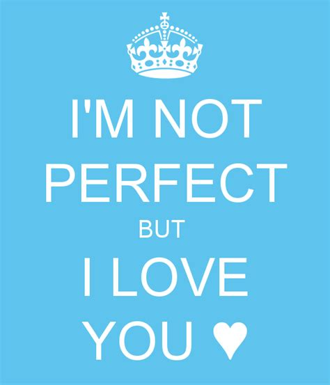 im not with the 0751558702 i m not perfect but i love you poster odileguilleminot keep calm o matic
