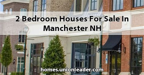 houses for sale manchester nh 2 bedroom houses for sale in manchester nh