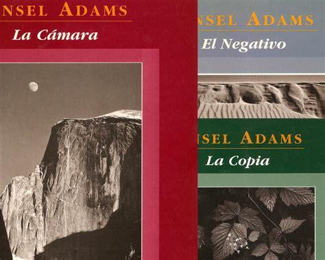 libro ansel adams in the la trilog 237 a de ansel adams ferfotoblog el blog de www ferfoto es
