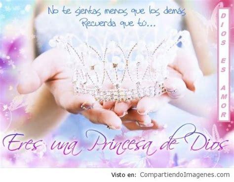 imagenes hermosas de princesas de dios eres una princesa de dios imagenes cristianas para