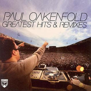 paul oakenfold remix greatest hits remixes wikipedia