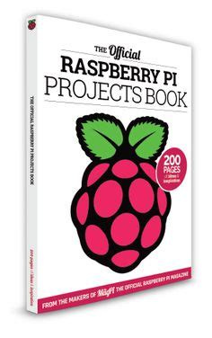 the raspberry pi 3 project book more project ideas with step by step configuration guides and programming exles in python and node js books 1000 ideas about raspberry pi projects on pi