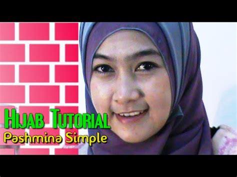 youtube tutorial hijab pashmina wajah bulat tutorial hijab cara memakai jilbab pashmina wajah bulat