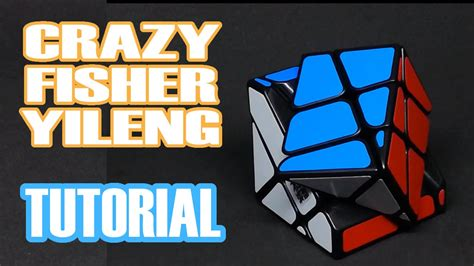 tutorial menyelesaikan rubik fisher como resolver el crazy fisher yileng tutorial metodo