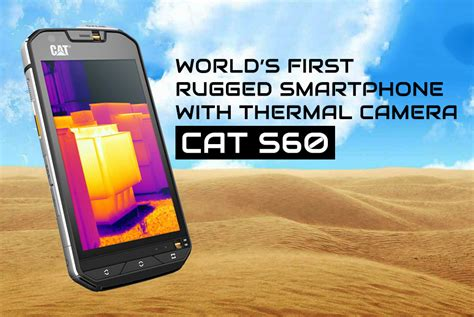 Cat Rugged Phone by Cat S60 Rugged Phome With Thermal Features Specs