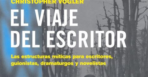 el viaje del escritor el viaje del escritor christopher vogler pdf