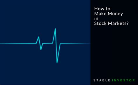 how to make money in the stock market book howsto co how to make money in stock markets stable investor