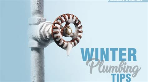 Winter Plumbing by Winter Plumbing Tips Ford Plumbing