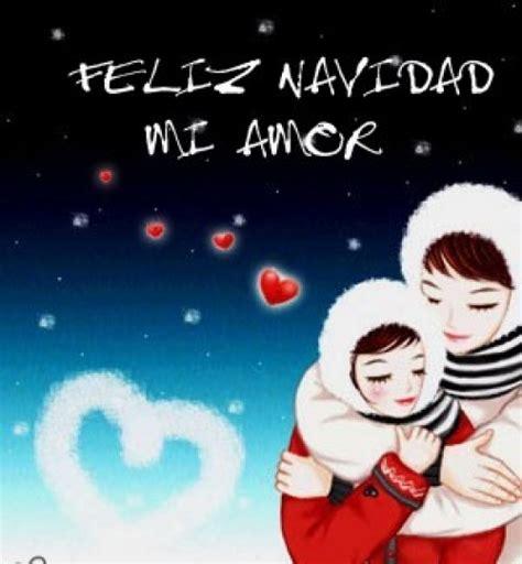 imagenes de feliz navidad mi amor im 225 genes rom 225 nticas quot feliz navidad mi amor quot te amo web
