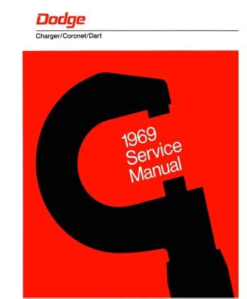 service repair manual free download 1969 dodge charger electronic throttle control 1969 dodge charger coronet dart body chassis electrical service manual