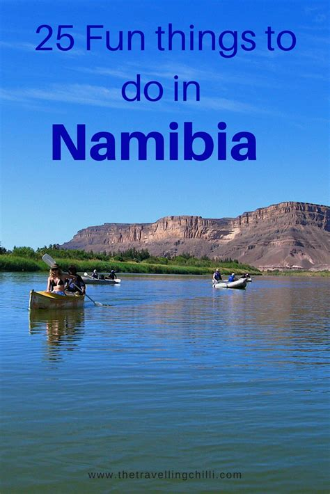 things to do for top 25 unique things to do in namibia the travelling chilli