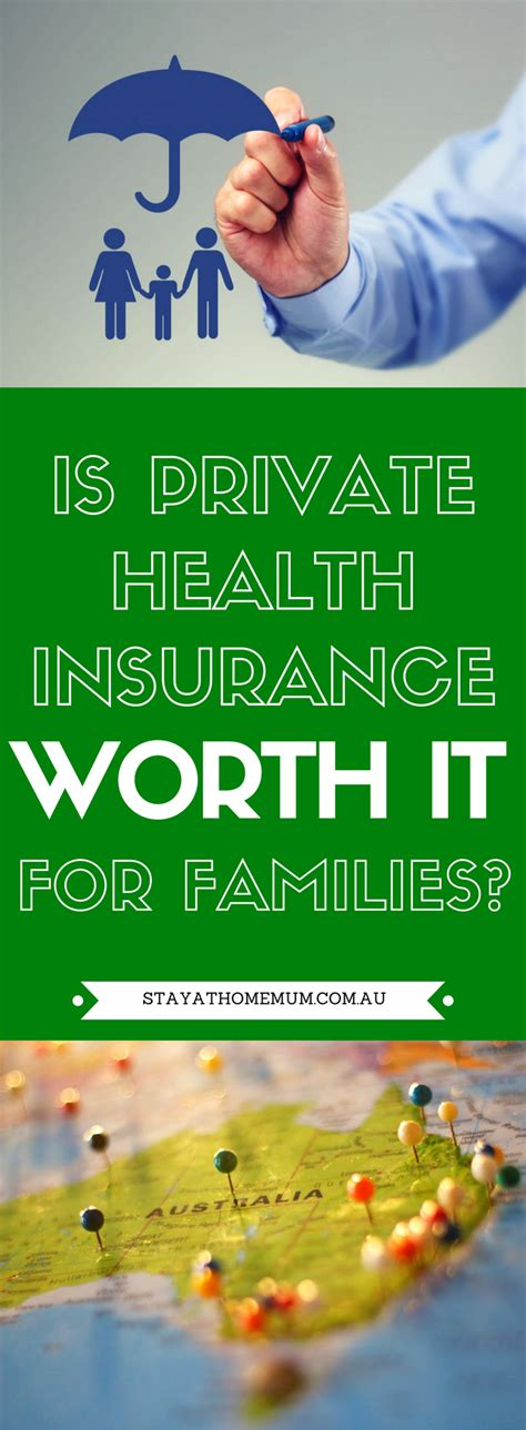 is house insurance worth it is private health insurance worth it for families stay at home mum