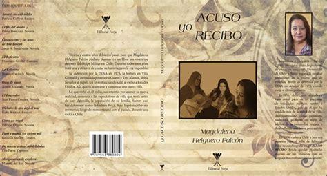 libro where memory leads yo acuso recibo by magdalena helguero falc 243 n the