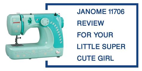 Janome 11706 Review   3/4 Size Hello Kitty Sewing Machine