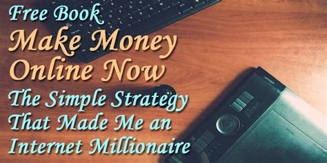 How To Make Money Online Book - make money online now free money making bbook pdf download money making books