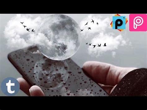 tutorial para utilizar picsart como hacer fotos tipo tumblr luna en tus manos picsart