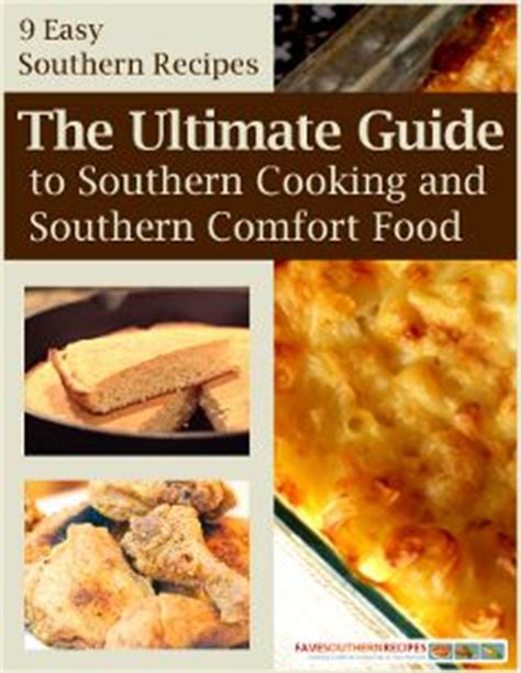 southern comfort food recipes best 25 southern comfort ideas on pinterest k w country