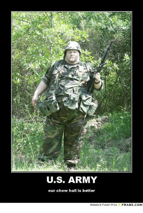 Us Military Memes - us army our chow hall is better memes a funny pics frabz
