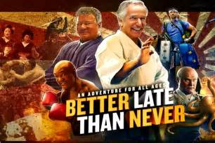 is better late than never review better late than never brioux tv