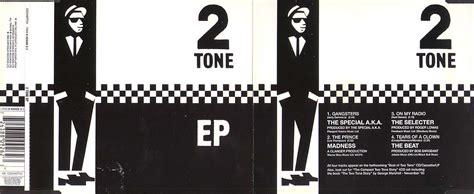 tone on tone 2 tone records the 2 tone ep cdchs tt31