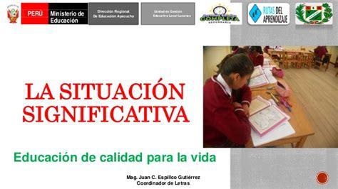 unidades didacticas comunicacion ministerio educacion peru la situaci 243 n significativa