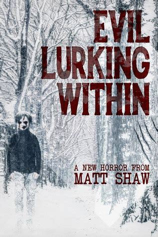 the evil lurking within rense evil lurking within by matt shaw reviews discussion