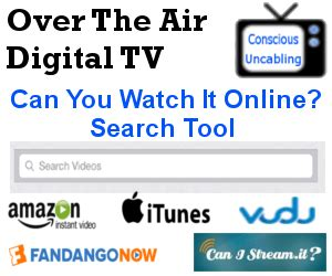 can it be watched search tool the air digital tv