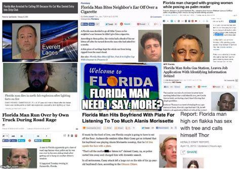 Florida Man Meme - florida man imgflip