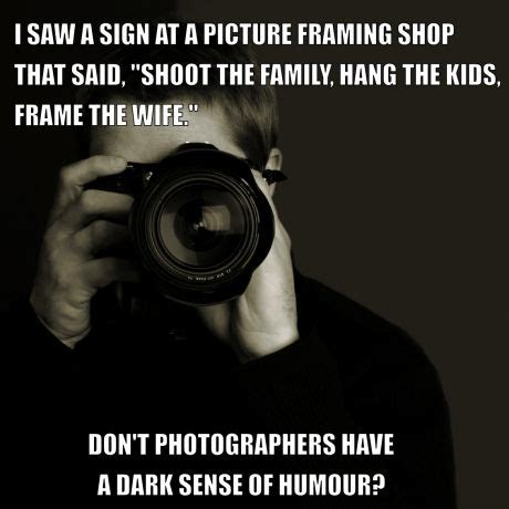 Find A Photographer by Best 25 Photographer Humor Ideas On