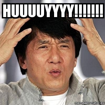 Jackie Chan Meme Creator - meme jackie chan huuuuyyyy 17596574