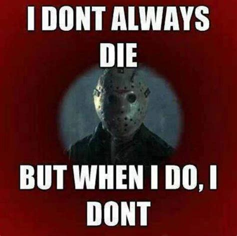 Jason Voorhees Meme - friday the thirteenth memes quotes
